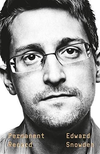 Edward Snowden—Permanent Record