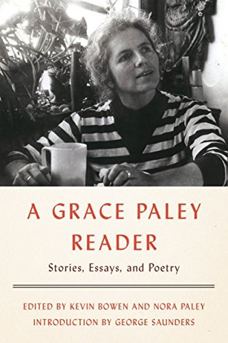 Grace Paley—A Grace Paley Reader - Stories, Essays, and Poetry