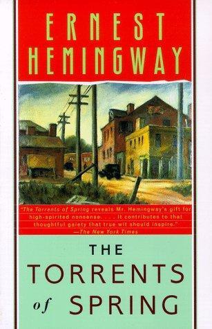 Ernest Hemingway—The Torrents Of Spring