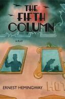 Ernest Hemingway—The Fifth Column