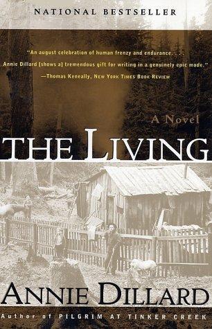 Annie Dillard—The Living - A Novel