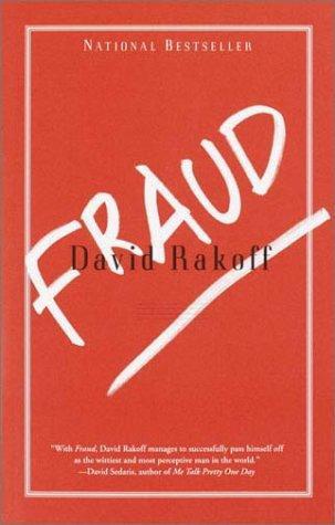 David Rakoff—Fraud - Essays