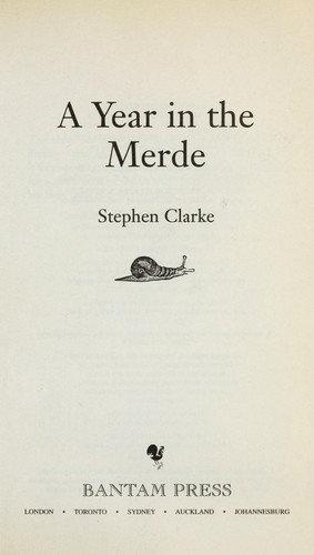 Clarke, Stephen—A year in the merde