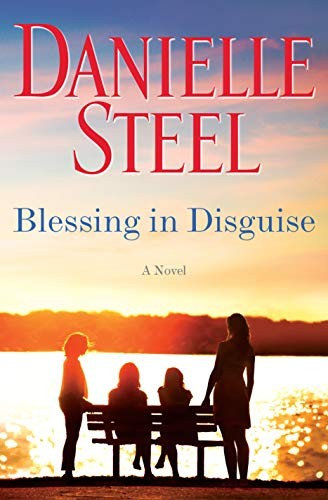Danielle Steel—Blessing In Disguise - A Novel