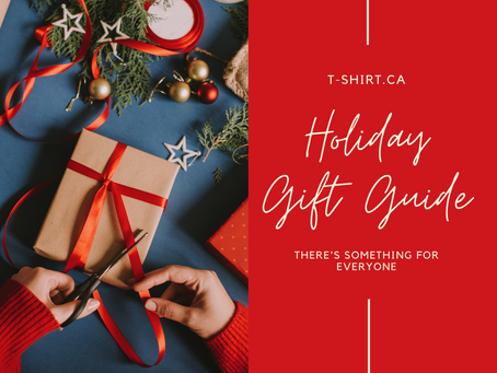 T-Shirt.ca Holiday Gift Guide