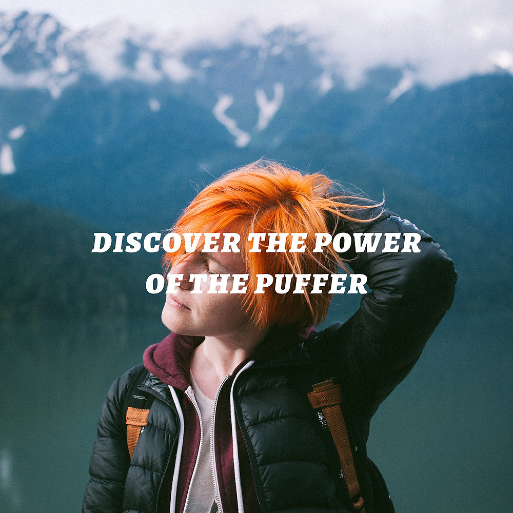 Discover the power of the puffer!