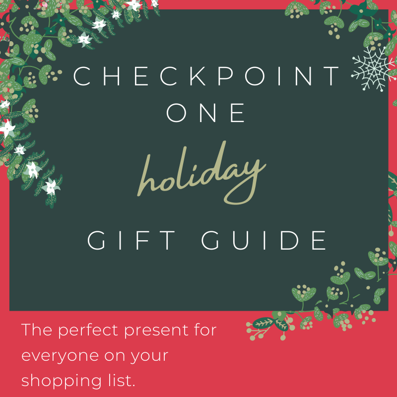 Checkpoint One Holiday Gift Guide