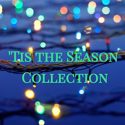 'Tis the Season Collection