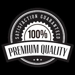 100% Satisfaction Guaranteed Premium Quality