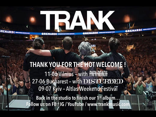 TRANK Summer 2019 Live dates Thank you