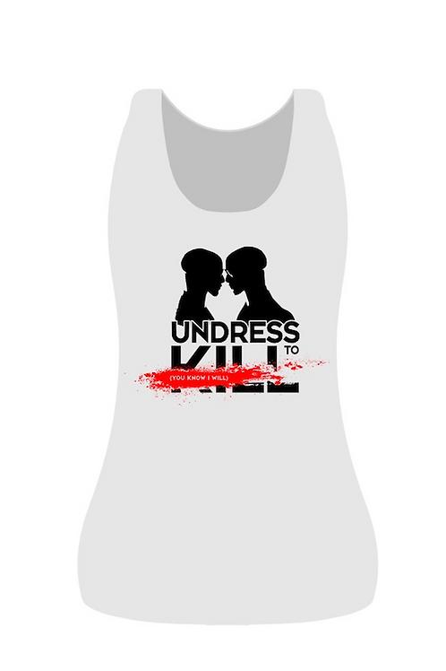 "TRANK T-shirt Women ""Undress to Kill"" White"