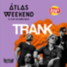TRANK Live Poster 20190709 Atlas Festiva