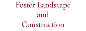 Foster Landscape and Construction.jpg