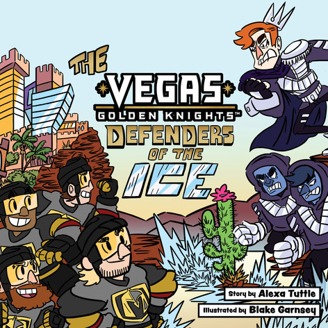 "Front cover for my kid's adventure book, ""The Vegas Golden Knights: Defenders of the Ice"""