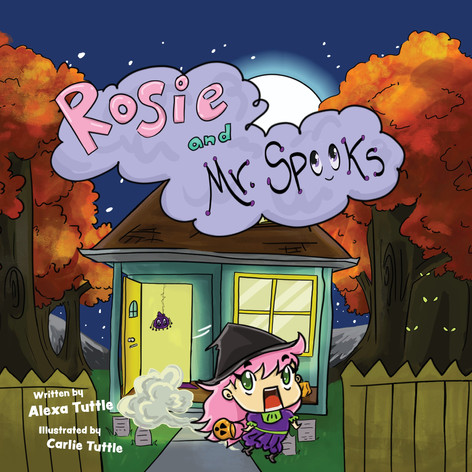 "The front cover for my children's picture book, ""Rosie and Mr. Spooks"""