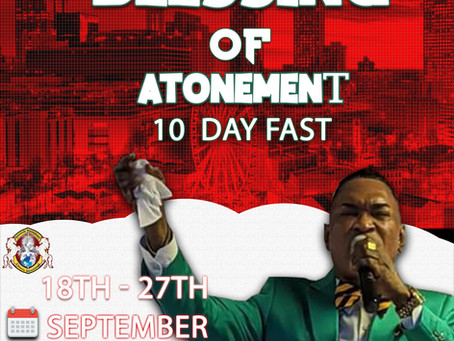 Blessing Of Atonement 10 days of Fasting and Prayer