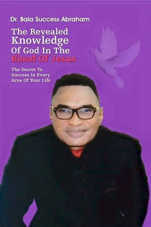 The Revealed Knowledge of God in the Blood of Jesu