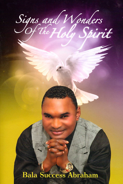Signs and Wonders of the Holy Spirit
