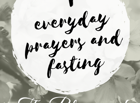 Fasting and Prayers Day 6 of 10