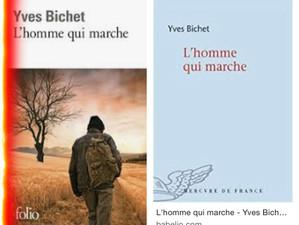 L'homme qui marche, roman des frontières (Yves Bichet, 2014)
