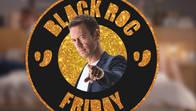 ROCCO SIFFREDI | BLACK FRIDAY