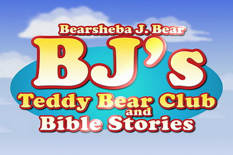 BJ's Teddy Bear Club and Bible Stories