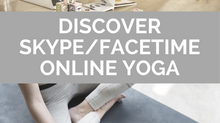 DISCOVER SKYPE & FACETIME YOGA