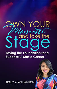 OWN YOUR MOMENT Book Cover Tracy William