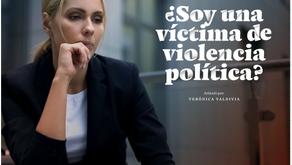 ¿Soy una víctima de violencia política?