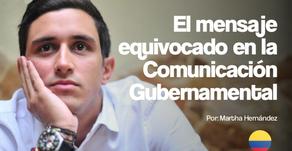 El mensaje equivocado en la Comunicación Gubernamental