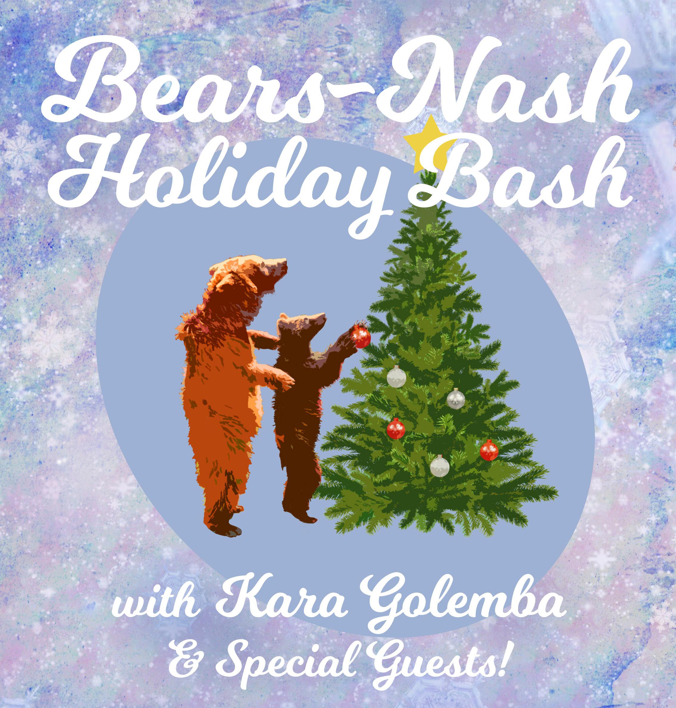 Bears-Nash Holiday Bash 2017