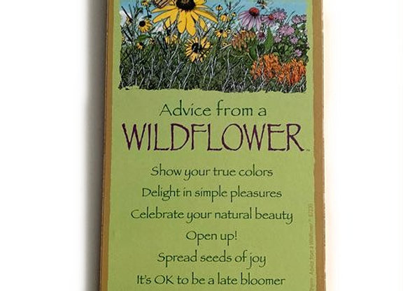 Advice from a Wildflower Sign