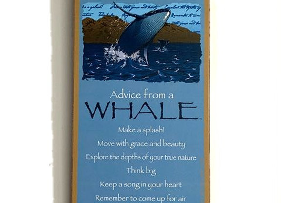 Advice from a Whale Sign