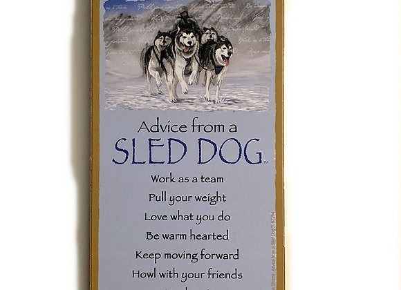 Advice from a Sled Dog Sign