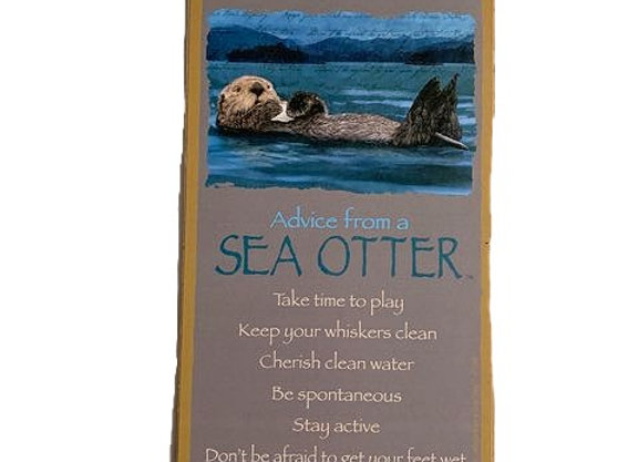 Advice from a Sea Otter Sign