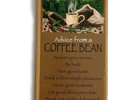 Advice from a Coffee Bean Sign