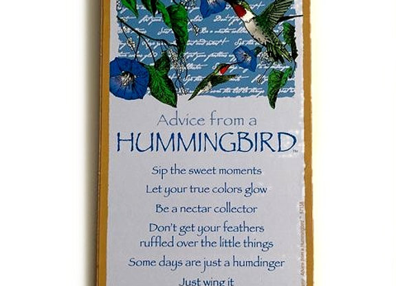 Advice from a Hummingbird Sign