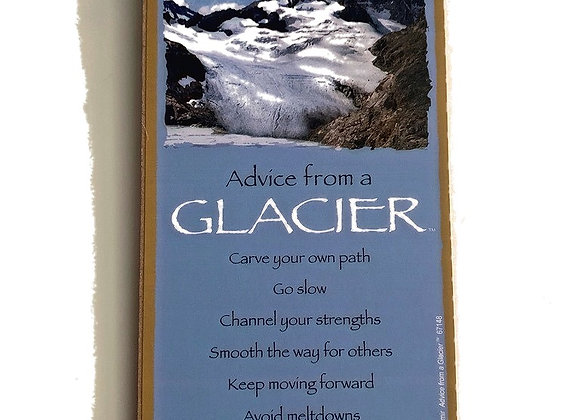 Advice from a Glacier Sign