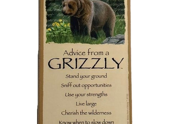 Advice from a Grizzly Sign