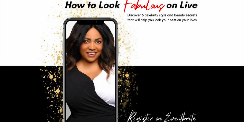 How to Look Fabulous on Live