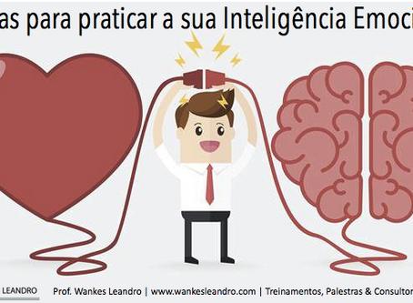 8 dicas para praticar a sua inteligência emocional