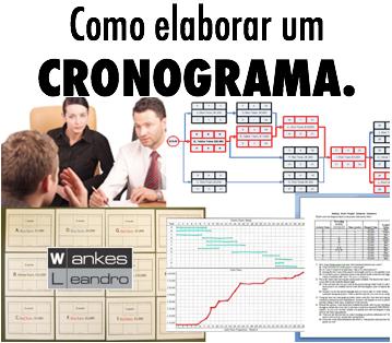 Como elaborar um cronograma, Prof. Wankes Leandro