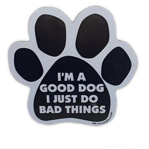 I'm A Good Dog