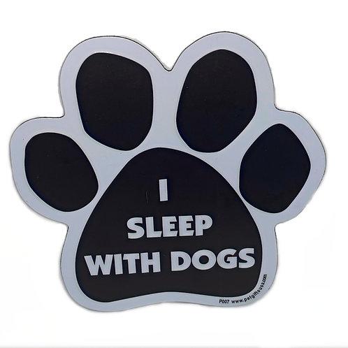 I Sleep With Dogs
