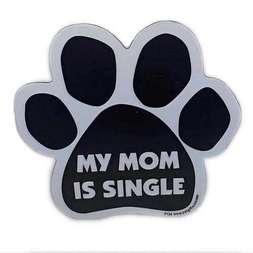 My Mom Is Single
