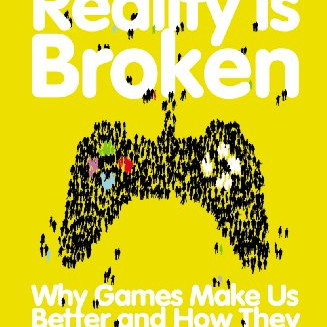 """A summary of """"Reality is broken"""" by Jane McGonigal"""