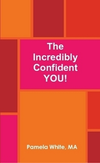 The Incredibly Confident YOU!