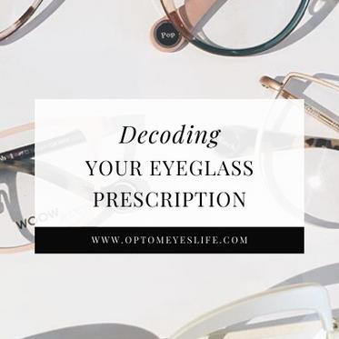 Decoding Your Eyeglass Prescription