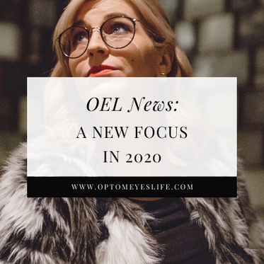 OEL News: A New Focus in 2020