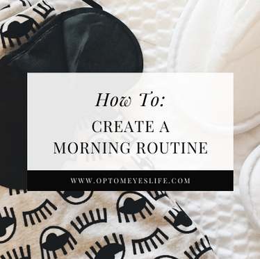 How To: Create a Morning Routine